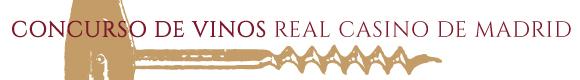 Concurso de Vinos Real Casino de Madrid